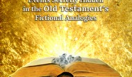 Old Testament's Fictional Analogies