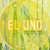 El Uno – Songs of the Word from around the World