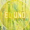 El Uno 2 – Songs of the Word from around the World