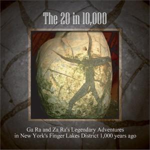 Les Aventures Légendaires de Ga Ra et Za Ra dans la Région de Finger Lakes de New York, il y a 1000 Ans